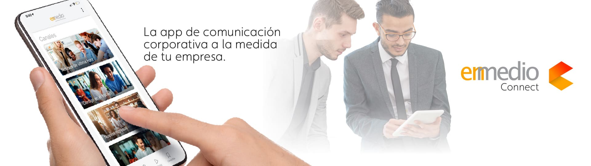 Enmedio Connect - La nueva APP para Comunicación Interna 1